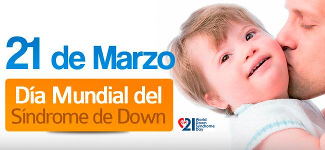 Día del Síndrome de Down ¿Por qué el 21 de Marzo?